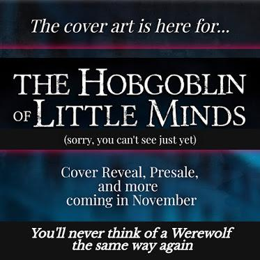 Cover Art is Here for The Hobgoblin of Little Minds, but....