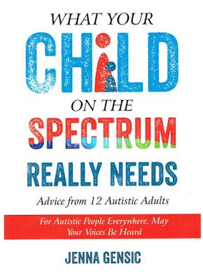 Book Review: What your Child on the Spectrum Really Needs by Jenna Gensic