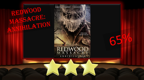 Redwood Massacre: Annihilation (2020) Movie Review