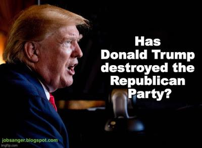 Is The Republican Party Being Destroyed By Donald Trump?