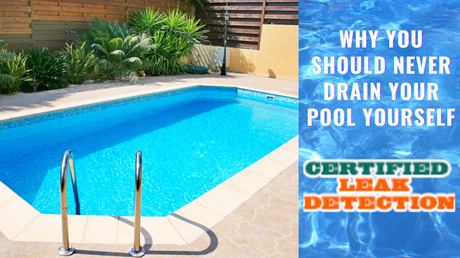 Why You Should Never Drain Your Pool Yourself