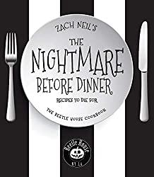 Image: The Nightmare Before Dinner: Recipes to Die For: The Beetle House Cookbook | Hardcover: 164 pages | by Zach Neil (Author).  Publisher: Race Point Publishing (October 16, 2018)