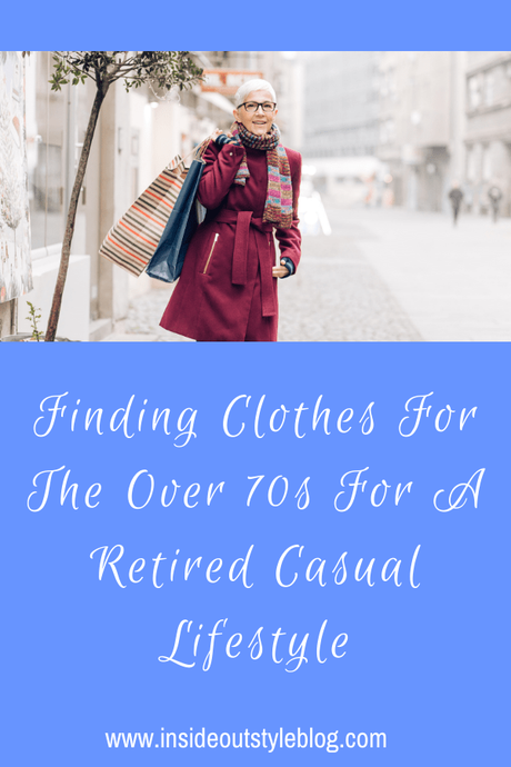 Finding Clothes For The Over 70s For A Retired Casual Lifestyle