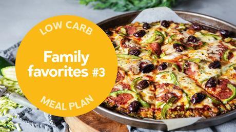 Low carb: Family favorites #3