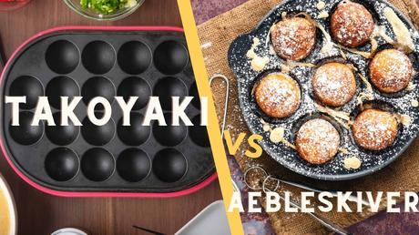Takoyaki vs Aebleskiver pan