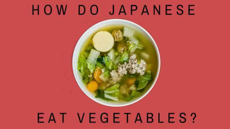 Vegetable bowl - how do Japanese eat vegetables
