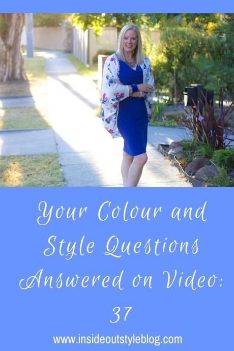 Your Colour and Style Questions Answered on Video: 37