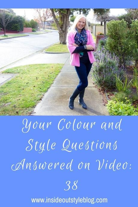 Your Colour and Style Questions Answered on Video: 38