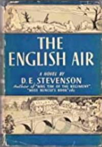 Peter West (1923) and The English Air (1940) by D.E, Stevenson