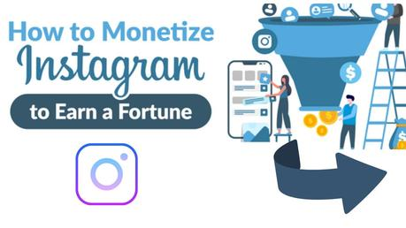 Which Are the Best Ways to Monetize Your Instagram?