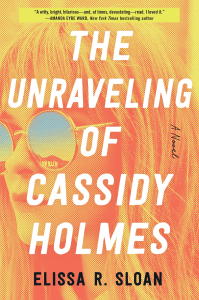 Carolina reviews The Unraveling of Cassidy Holmes by Elissa R. Sloan