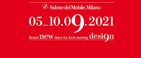 Salone del Mobile.Milano 2021 will be held in September