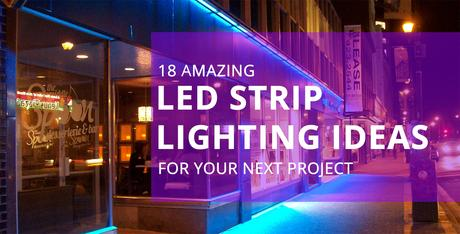 Great Ways To Apply LED Strip Lights