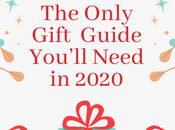 Only Holiday Gift Guide You'll Need 2020