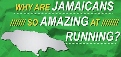 Why Are Jamaicand So Amazing At Running?