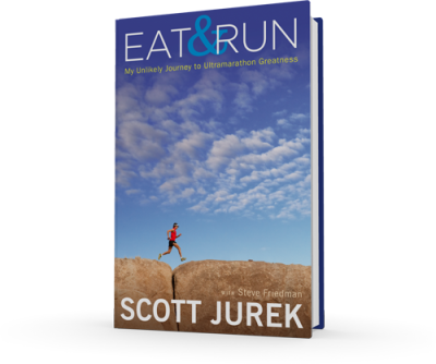 Eat and Run - My Unlikely Journey to Ultramarathon Greatness - Scott Jurek