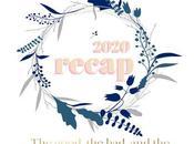 2020 Recap: Good, Bad, Better