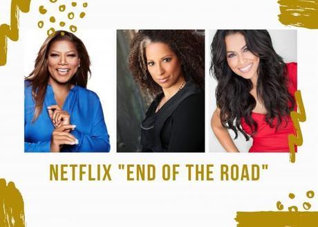 Queen Latifah Tracey Edmonds & Millicent Shelton Team Up For Netflix Movie