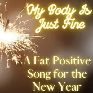 Four Fat Activists With A Fat Positive New Year's Song