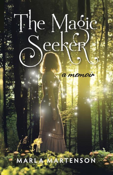 "A Recipe for #Magic – ""The Magic Seeker""  by Marla Martenson"