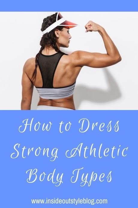 How to Dress Strong Athletic Body Types