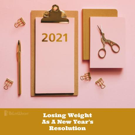 Losing Weight As A New Year's Resolution