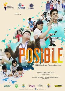 """Thoughts on """"Posible: SPED Students' Pursuit of the Arts"""", a Documentary Presented by Special Achievers"""