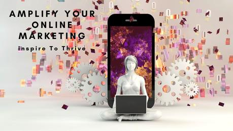 What are the Best Ways to Amplify Your Online Marketing for Growth?