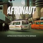 Afronaut: Africans from Outta Space