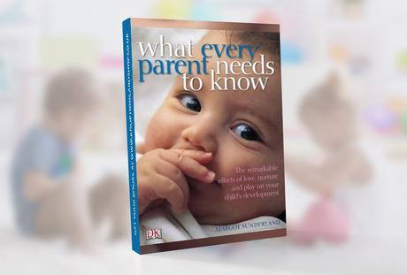 book-what-every-parent-needs-to-know-by-margot-sunderland