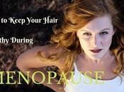 Keep Your Hair Healthy During Menopause