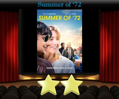 Summer of '72 (2019) Movie Review