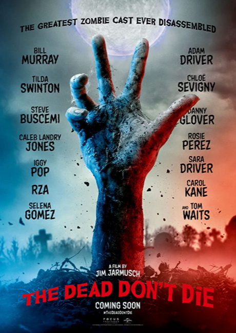 ABC Film Challenge – Catch Up 2020 – Z – The Dead Don't Die (2019) Movie Thoughts