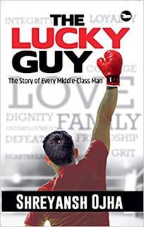 The Lucky Guy Book by Shreyansh Ojha