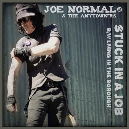 Joe Normal & The Anytown'rs: Stuck In A Job b/w Living In The Borough