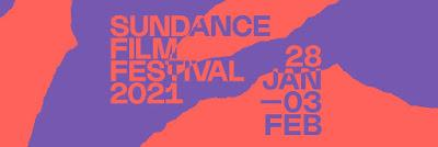 Sundance 2021: Wrapping up the Festival