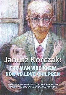 Janusz Korczak by Itzchak Belfer Is A Story Of Love and Hope #BookReview #Books