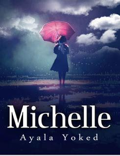 Michelle by Ayala Yoked A Page-Turner Full of Excitement #BookReview #Books