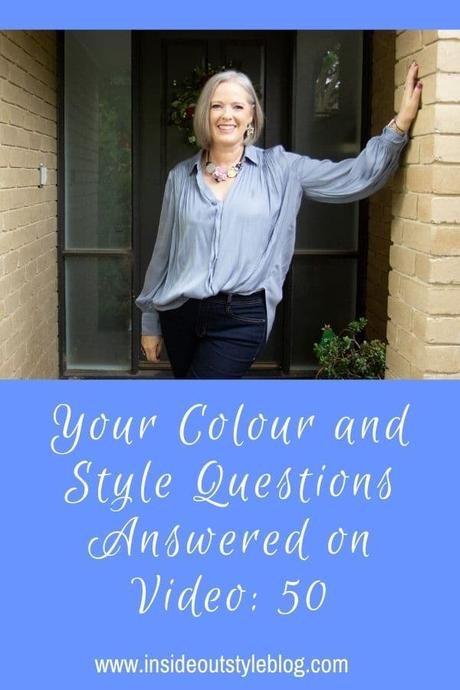 Your Colour and Style Questions Answered on Video: 50