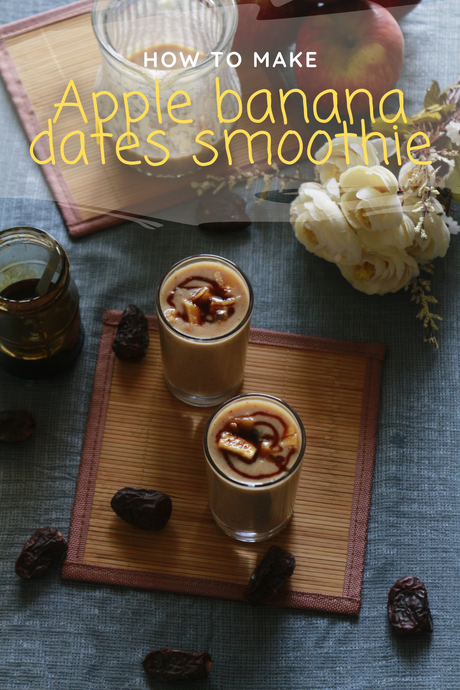 Apple banana dates smoothie | healthy breakfast