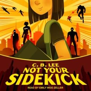 Meagan Kimberly reviews Not Your Sidekick by CB Lee