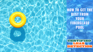 How to Get the Best from Your Fiberglass Pool