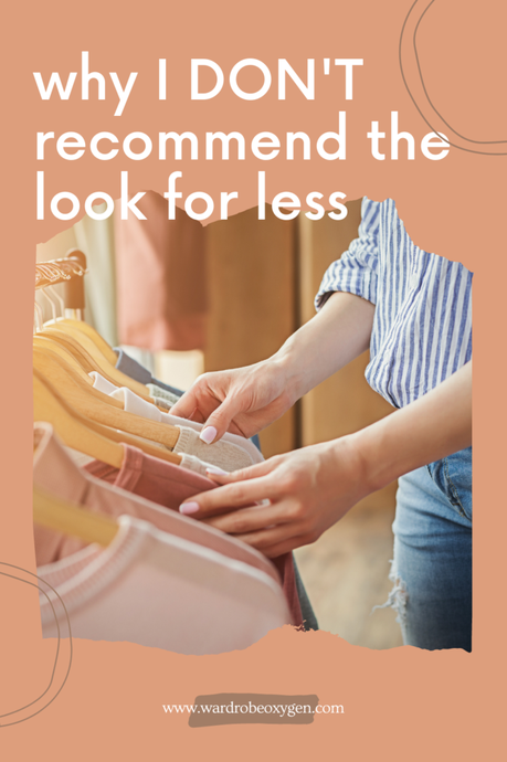 Why I Don't Recommend The Look for Less