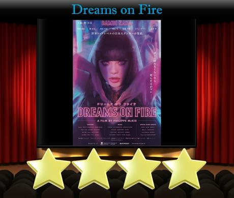 Dreams on Fire (2021) Movie Review