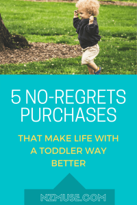 5 no-regrets purchases that make life with a toddler WAY easier