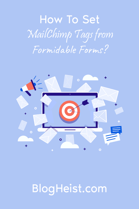 How to set Mailchimp tags from Formidable Forms?