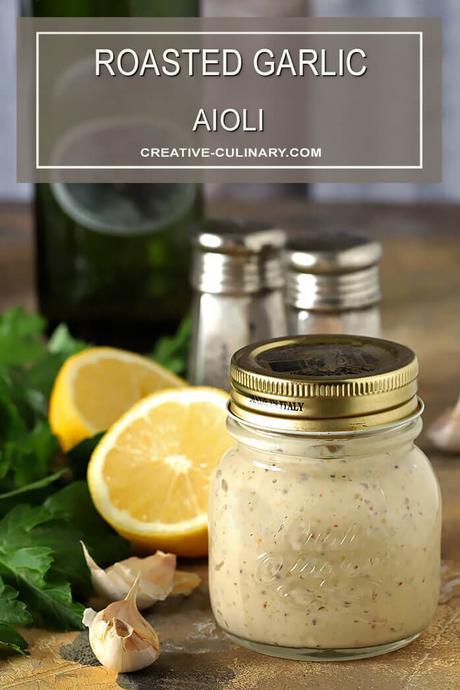 How to Make Homemade Roasted Garlic Aioli