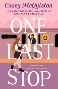 Carolina reviews One Last Stop by Casey McQuiston [Out June 1, 2021]