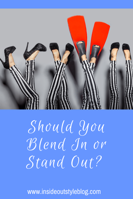 Should You Use Your Style to Blend In or Stand Out?