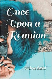 Once Upon a Reunion by Nithya K @writernithya #BookReview #Books